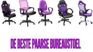 De Beste paarse bureaustoel van 2017 en verder