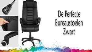 De perfecte bureaustoel zwart