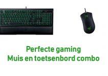 Perfecte gaming muis en toetsenbord combo